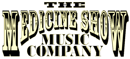 The Medicine Show Music Co.